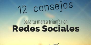 12 Consejos para triunfar en Social Media#Infografía