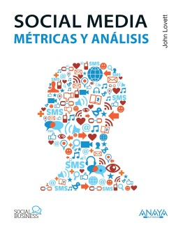 Social Media Métricas y Análisis (Anaya)